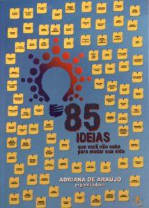Livro traz 85 ideias para quem quer mudar de vida - SUPERA - Ginástica para o Cérebro