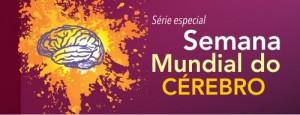serie especial artigos SUPERA Semana Mundial do Cerebro