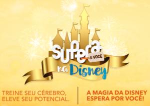 SUPERA sorteia cinco viagens para a Disney - SUPERA - Ginástica para o Cérebro